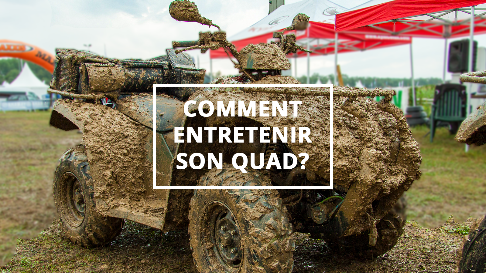 comment-entretenir-quad-featured